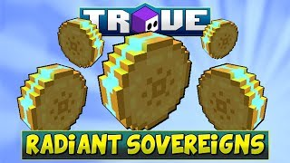 WHAT ARE RADIANT SOVEREIGNS? | Trove