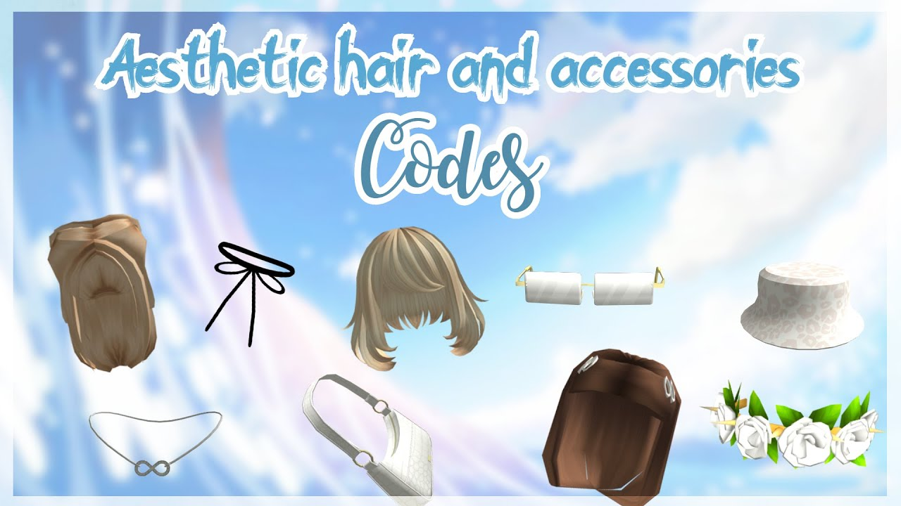 Aesthetic roblox hair and accessories codes PART 2 YouTube