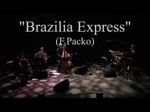 """BRASILIA EXPRESS"", par Fabien PACKO Quartet"
