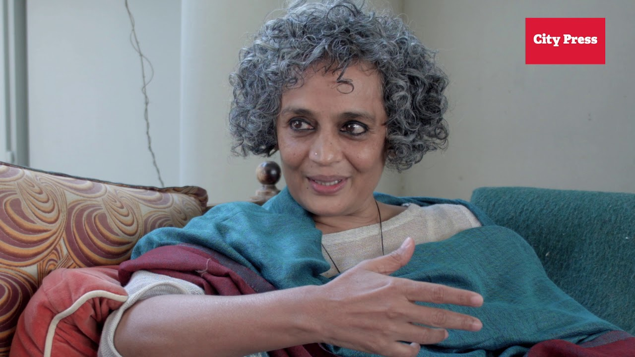 We should be hysterical' – Arundhati Roy | City Press