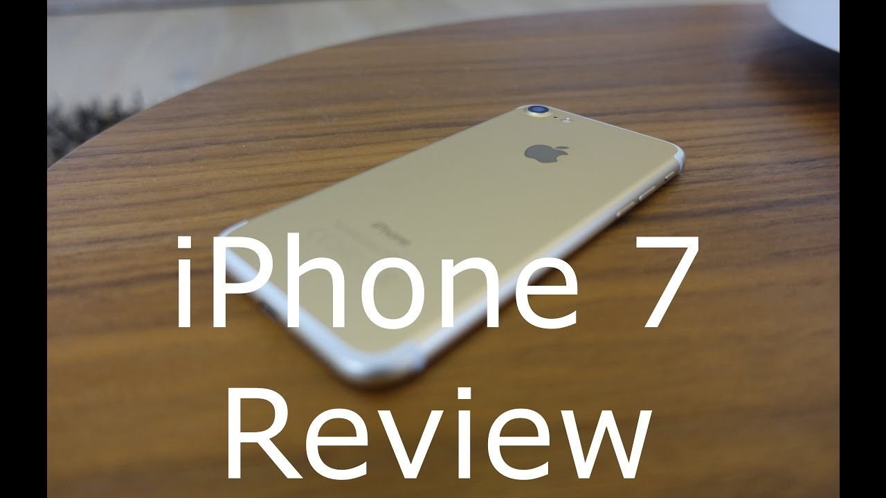 iPhone 7 Review - YouTube