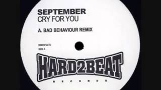 September - Cry For You (Bad Behaviour Remix).mp4