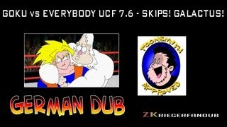 Gambar cover GOKU vs EVERYBODY UCF7.6 - SKIPS! GALACTUS! [Official German Dub]