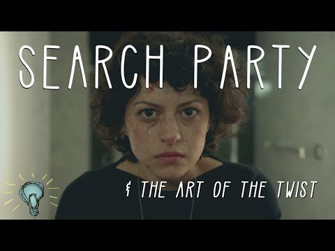 SEARCH PARTY & The Art of the Twist Deep Dive [Spoilers]