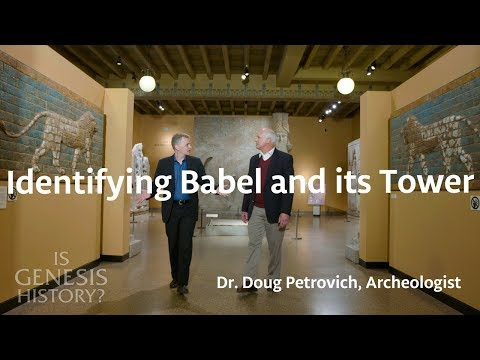 Identifying Babel and its Tower - Dr. Doug Petrovich