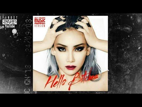 CL  - HELLO BITCHES (MAMA 2015 Version)