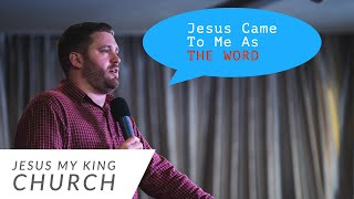 Jesus Came As the Word | Stephen Powell