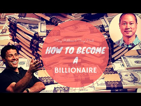 Secret To Become a Millionaire - Tony Robbins & Tony Hsieh - How To Make Your First Million
