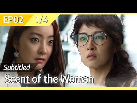 [CC] 여인의 향기, Scent of the Woman, EP02 (1/4)