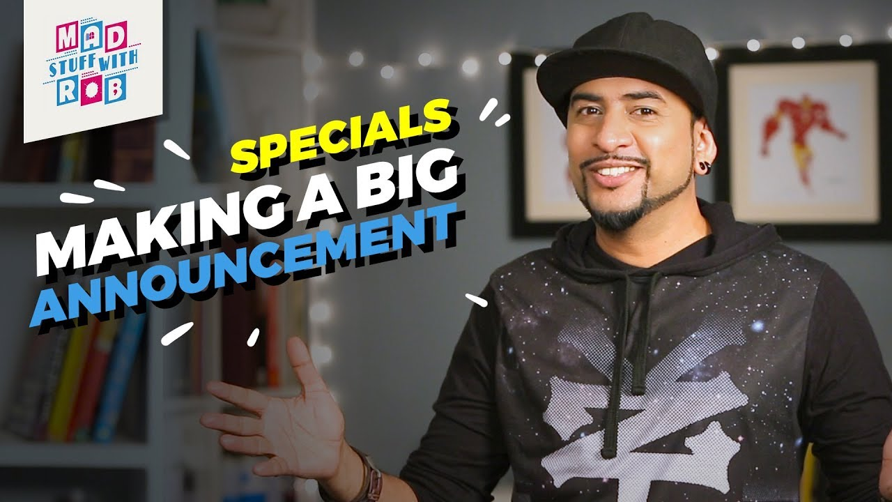 The Big Announcement | MadStuffWithRob