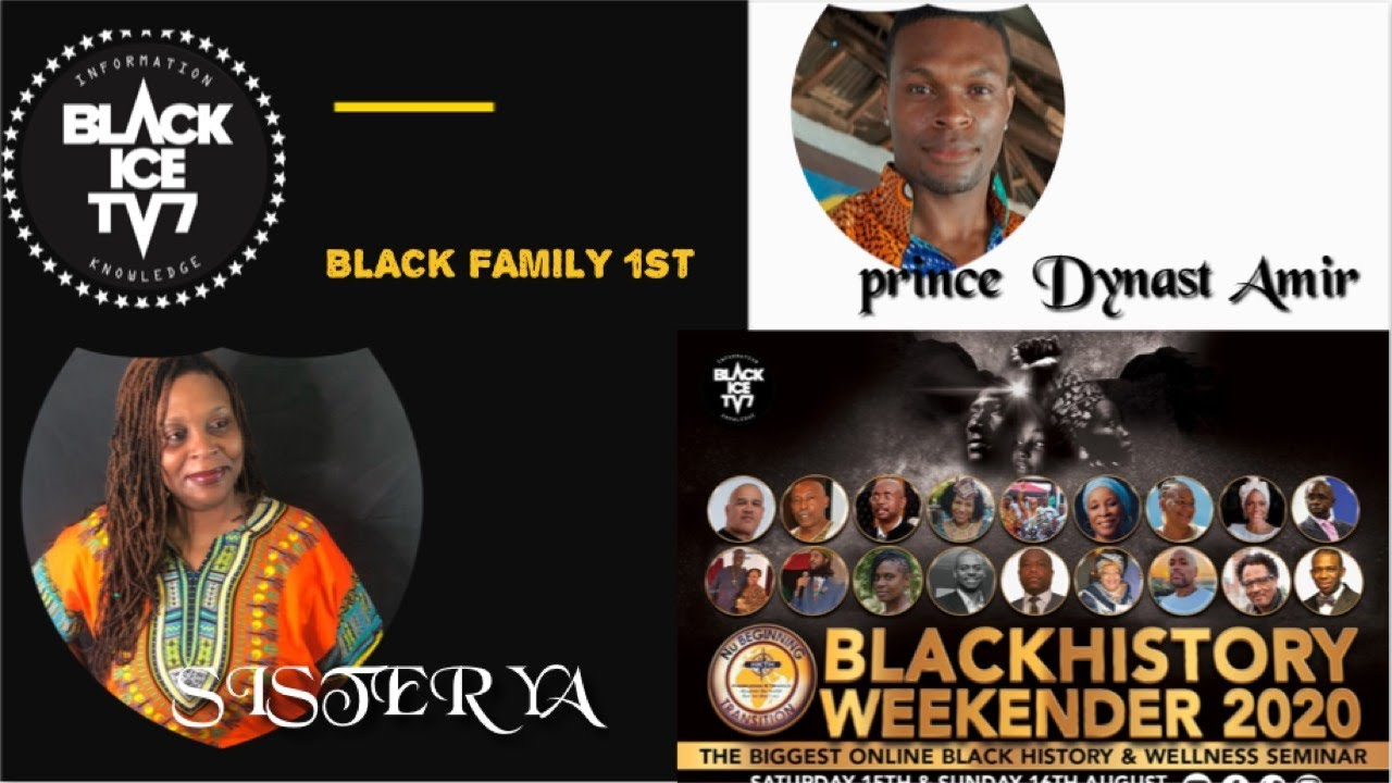 SISTER YA AND Prince Dynast Amir BLACK HISTORY WEEKENDER 2020