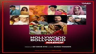 Hollywood X Bollywood Mashup | DJ Dave NYC | Sunix Thakor | Latest Bollywood Mashup