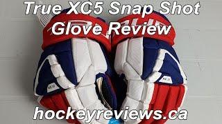 True XC5 Hockey Gloves Snap Shot Review, Better than XC9?
