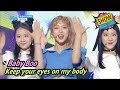 [HOT] Baby Boo - Keep your eyes on my body, 베이비부 - 내 몸매가 어때서 Show Music core 20170603