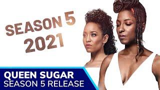 QUEEN SUGAR Season 5 Release Set For 2021. Rutina Wesley, Dawn-Lyen Gardner & Kofi Siriboe Return