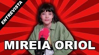 Entrevista a Mireia Oriol