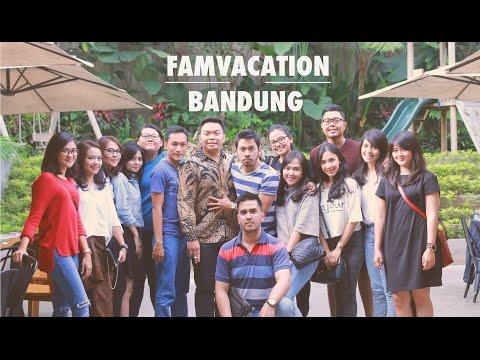 Famvacation - Bandung | Travel video