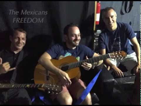 The Mexicans - Freedom
