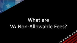 VA Q&A with Andrew Paul: What are VA Non-Allowable Fees?