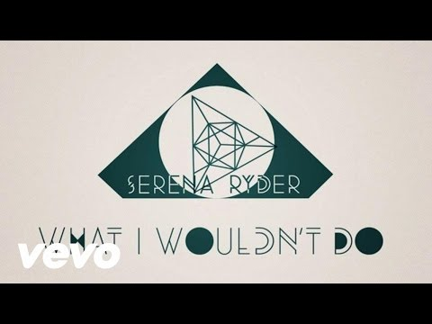 Serena Ryder - What I Wouldn't Do (Lyric)