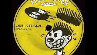 Скачать Chus Ceballos More I Want U