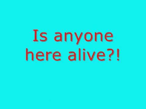 Kill Hannah-is anyone here alive [lyrics]