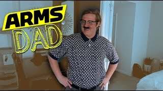 ARMS Dad