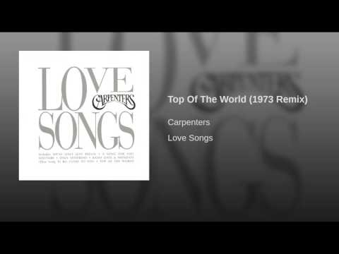 Top Of The World (1973 Remix)