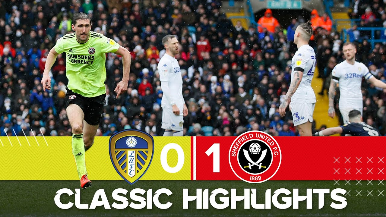 Leeds United 0 - 1 Sheffield United | Classic Highlights | Chris Basham goal and Casilla Red Card