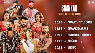 iSmart Shankar - Full Movie Video Jukebox | Ram Pothineni, Nidhhi Agerwal & Nabha Natesh