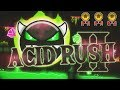 [2.11] Acid Rush II (3 coins) - Serponge, G4lvatron, Optical & many more!