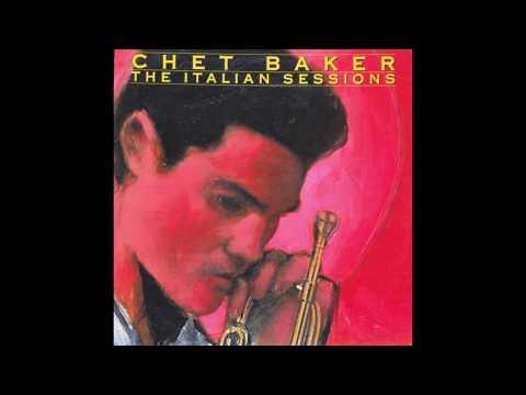 Chet Baker Sextet - The Italian Sessions (1990) full LP Mp3