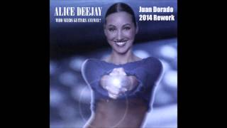 Alice Deejay - Who needs guistars anyway? (Juan Dorado Bootleg Rework)