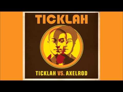 Ticklah  'Ticklah vs. Axelrod' Full Album (Easy Star, 2007)