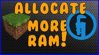 How to Allocate More RAM to Minecraft and Technic Launcher
