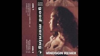 "Joyce Wrice - ""Good Morning"" (Mndsgn Remix)"