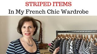 STRIPED ITEMS In My French Chic Wardrobe