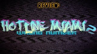 Review: Hotline Miami 2: Wrong Number (Video Game Video Review)