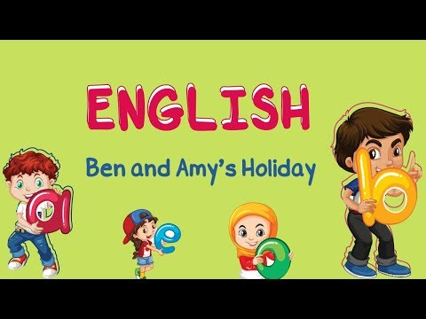 Reading: Ben and Amy's Holiday