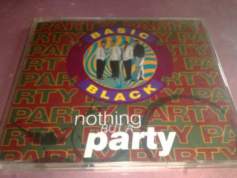 Basic Black - Nothing But A Party (12