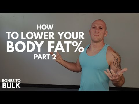 how-to-lower-your-body-fat-percentage-(part-2)