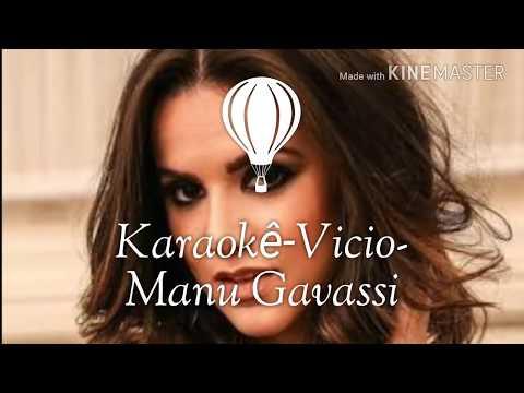 Karaokê/Playback      Música-Vicio-Manu Gavassi