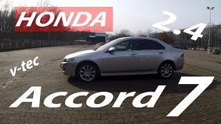 Honda Accord 7 gen. executive 2.4 vtec 190hp - quick review, acceleration, sound.