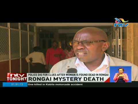 Police investigate mysterious death of woman in Rongai