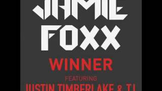 Jamie Foxx - Winner (ft. Justin Timberlake and T.I.) Explicit (Free Download link)