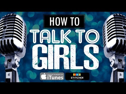 How To Talk To Girls Podcast #189: 3 Unknown Benefits Of A Long Term Relationship