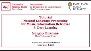 Tutorial - Natural Language Processing for Music Information Retrieval. Deep Learning