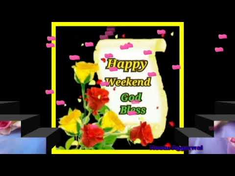 Happy Weekend,Wishes,Greetings,Sms,Sayings,Quotes,E-card ...