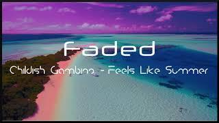 [Slowed Down] Childish Gambino - Feels Like Summer