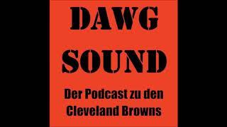 Dawg Sound - Der Cleveland Browns Podcast - Folge 11: Wer hat den Hue auf?